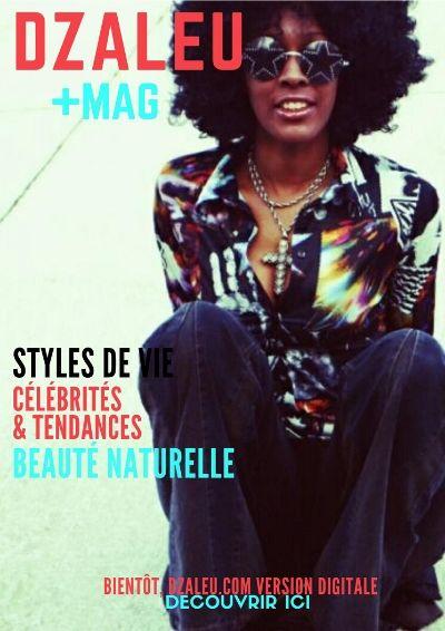 Styles de vie, Célébrités & Beauté naturelle Expérimentez l'Afrique contemporaine dans toute sa saveur !