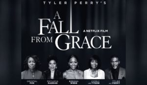 """A Fall From Grace"" de Tyler Perry sur Netflix"